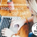</br>VI Krąg- blogowanie